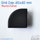 End Cap 40x40 mm Round Corner