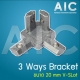 3 Ways Bracket 20 mm