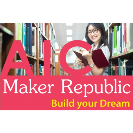 AIC Maker Republic Co-Working Space สำหรับนักประดิษฐ์